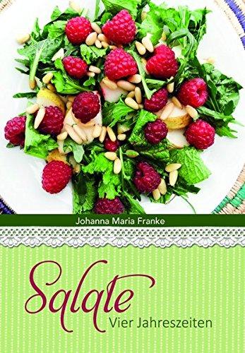 Salate: Vier Jahreszeiten