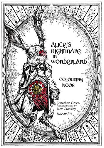 Alice's Nightmare in Wonderland Colouring Book (Snowbooks Fantasy Colouring Books, Band 1)