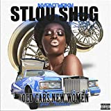 Old Cars New Women (feat. StLou Shug & Throbacc) [Explicit]
