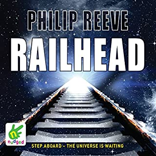 Railhead                   By:                                                                                                                                 Philip Reeve                               Narrated by:                                                                                                                                 Malk Williams                      Length: 9 hrs and 9 mins     62 ratings     Overall 4.7