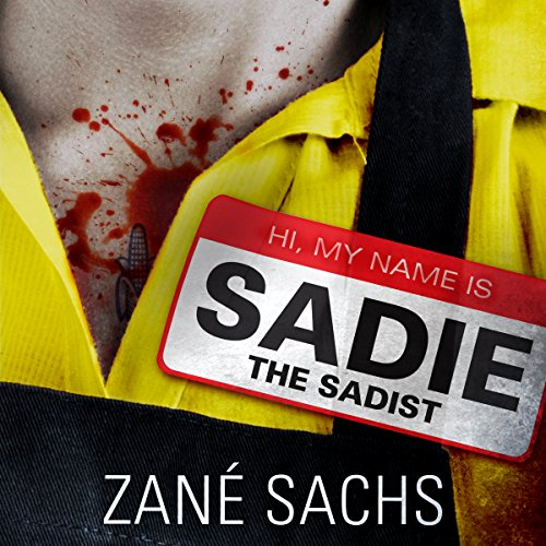 Sadie the Sadist audiobook cover art