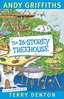 The 26-Storey Treehouse (The Treehouse Series Book 2) by [Andy Griffiths, Terry Denton]
