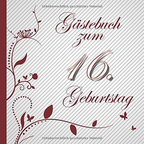 Gästebuch zum 16. Geburtstag: Gästebuch in Rot Weiß für bis zu 50 Gäste | Zum Ausfüllen als...