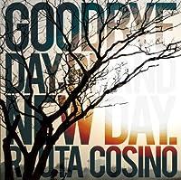 Good Bye Day,Brand New Day.