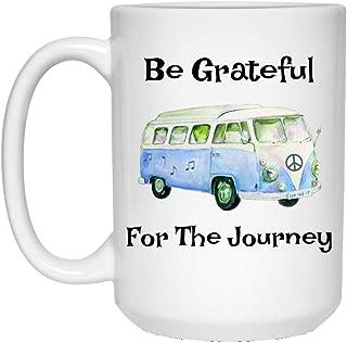 Be Grateful For The Journey - Hippie Bus Mug - Gift Idea For Dead Fans 15 oz