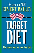 The Fit or Fat Target Diet: The Easiest Plan for Your Best Diet