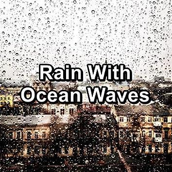 Rain With Ocean Waves