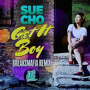 Get It Boy (BreaksMafia Remix)