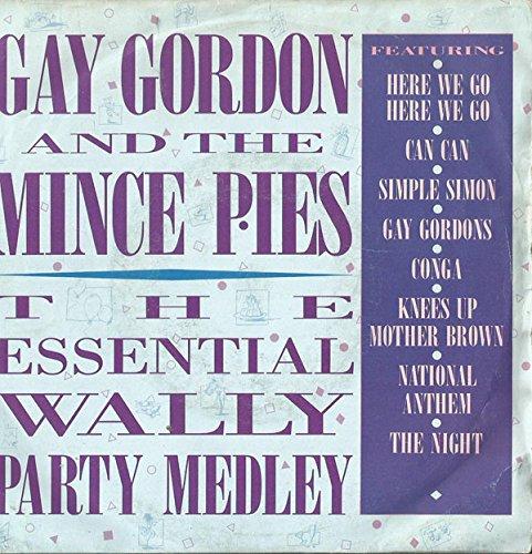 Gay Gordon & Mince Pies The Essential Wally Party Medley LP Lifestyle XYT2 EX/VG 1986 sleeve has sellotape mark on bottom flipback