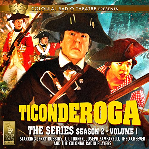 TICONDEROGA - The Series, Season 2, Vol. 1 audiobook cover art