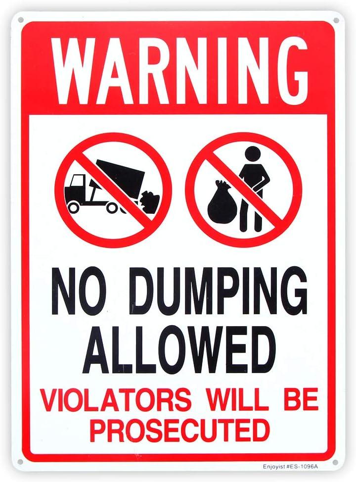 No Dumping Allowed - Violators Sales will 10