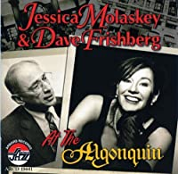 At the Algonquin by Jessica Molaskey (2012-05-03)
