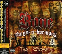 Bone Thugs-N by Bone Thugs-N-Harmony (2006-11-27)