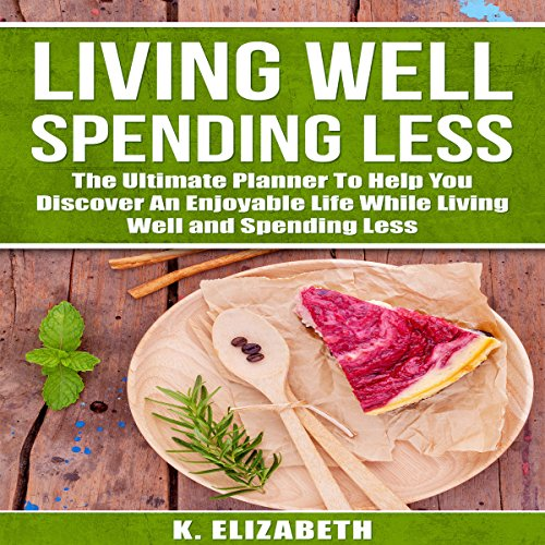 Living Well, Spending Less audiobook cover art