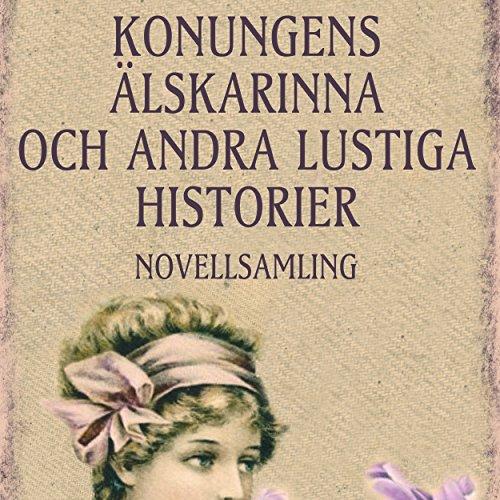 Konungens älskarinna och andra lustiga historier audiobook cover art