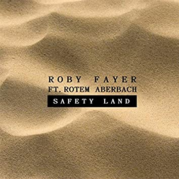 Safety Land (feat. Rotem Aberbach)