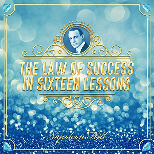 The Law of Success in Sixteen Lessons                   By:                                                                                                                                 Napoleon Hill                               Narrated by:                                                                                                                                 Clay Lomakayu                      Length: 26 hrs and 11 mins     14 ratings     Overall 4.6