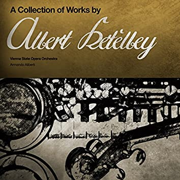 A Collection of Albert Ketèlbey