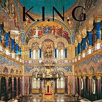 K.I.N.G.