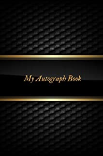 My Autograph Book: Blank Portable Unlined Keepsake  Memory Book  for All your Favourite Celebrities, Sports Stars , Disney Cartoon Characters & Stars Autograph Book For Adults and Kids