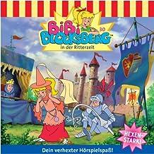 Bibi in der Ritterzeit: Bibi Blocksberg 30