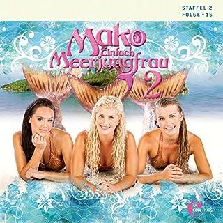Mako - Einfach Meerjungfrau 2.16 Titelbild