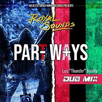"""Part Ways (Luis """"Thunder"""" Bonilla Dub Mix)"""