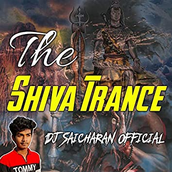 The Shiva Trance