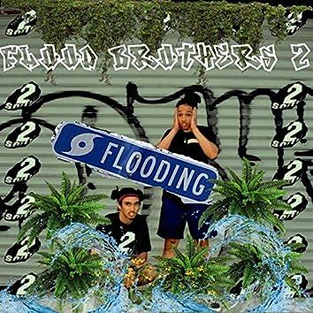 Flood Brothers 2