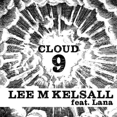 Lee M Kelsall feat. Lana