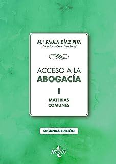 Acceso a la abogacía: Volumen I. Materias comunes