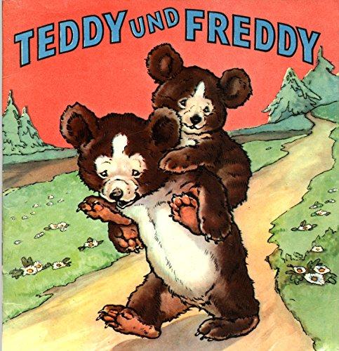 Teddy und Freddy (Die Wunschbücher Nr.4 )
