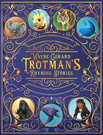 Wayne Gerard Trotman's Rhyming Stories