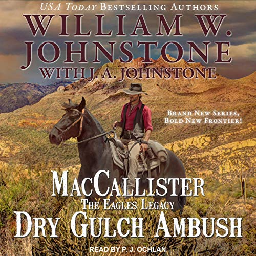 MacCallister: The Eagles Legacy - Dry Gulch Ambush audiobook cover art