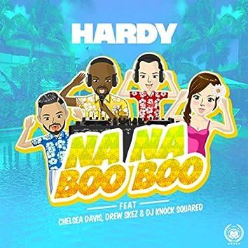 Na Na Boo Boo (feat. Chelsea Davis, Drew Skez & DJ Knock Squared)