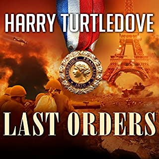 Last Orders     War That Came Early, Book 6              Autor:                                                                                                                                 Harry Turtledove                               Sprecher:                                                                                                                                 Todd McLaren                      Spieldauer: 16 Std. und 37 Min.     1 Bewertung     Gesamt 5,0