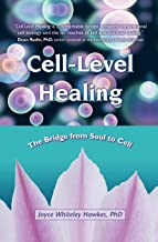 Best cell level healing joyce hawkes Reviews