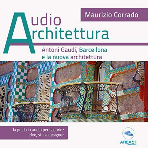 Antoni Gaudí e la nuova Barcellona cover art