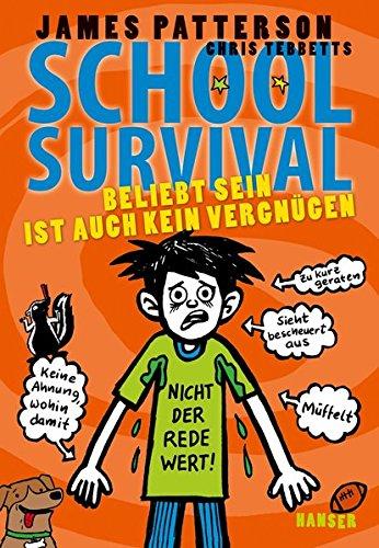 School Survival - Beliebt sein ist auch kein Vergnügen (School Survival (6), Band 6)