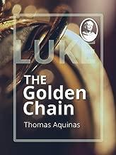 The Golden Chain: Luke