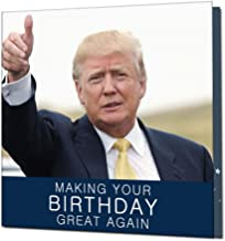 Talking Trump Birthday Greeting Card, Funny Birthday Gift Card with Donald Trump's Real Voice Greeting You Happy Birthday ...