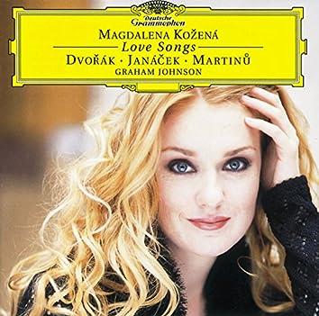 Dvorák / Janácek / Martinu: Love Songs