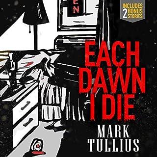 Each Dawn I Die audiobook cover art