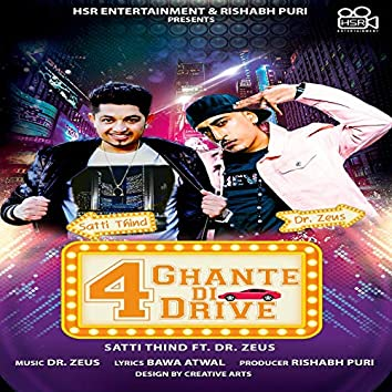 4 Ghante Di Drive (feat. Dr. Zeus)