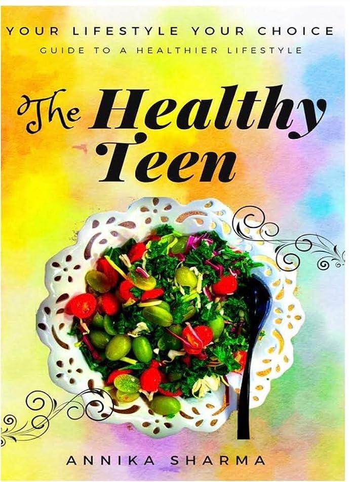 The Healthy Teen (English Edition)