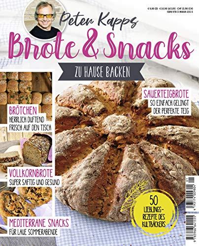 Brote & Snacks: Zu Hause backen