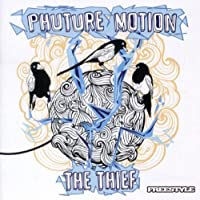 The Thief by Phuture Motion (2013-05-03)