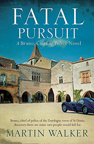 Fatal Pursuit: The Dordogne Mysteries 9