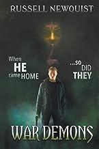 War Demons: A Catholic Action Horror Novel (Sword of the Archangel: The Prodigal Son)