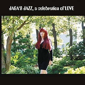 Jaga's Jazz: A Celebration of Love
